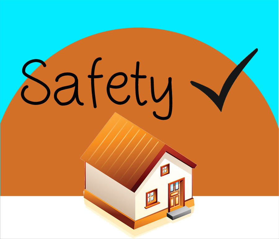 safety of your house